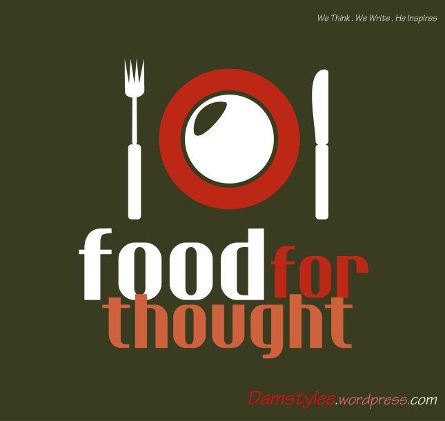 Food for Thought _ damstylee.wordpress.com