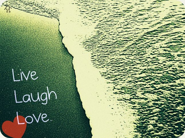 Live, Laugh, Love _ Sourced from Google